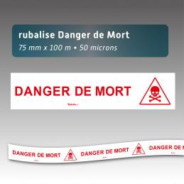 """Rubalise plastique avec mention """"danger de mort"""" 75mm*100m"""